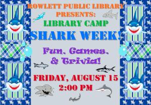 Sharkweek at Rowlett Library