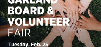 Garland Board & Volunteer Fair: Tuesday, Feb. 25